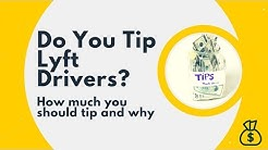 Lyft Tipping Guide For Passengers: Should You Tip? How Much?