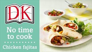 Quick Dinner Ideas: Chicken Fajitas
