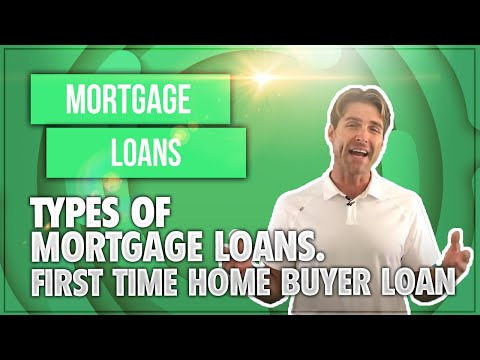 types-of-mortgage-loans-|-first-time-home-buyer-loan