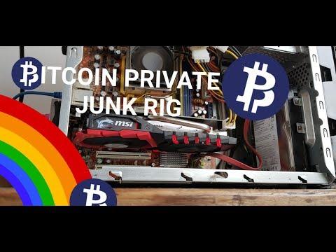 Bitcoin Private Junk Mining Rig