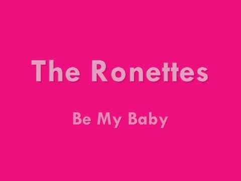The Ronettes  Be My Ba  1963
