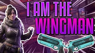 I AM THE WINGMAN...