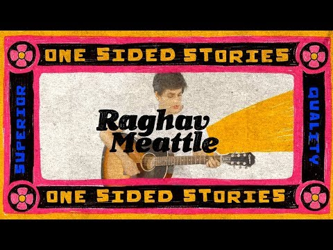 Raghav Meattle - One Sided Stories (Official Music Video)