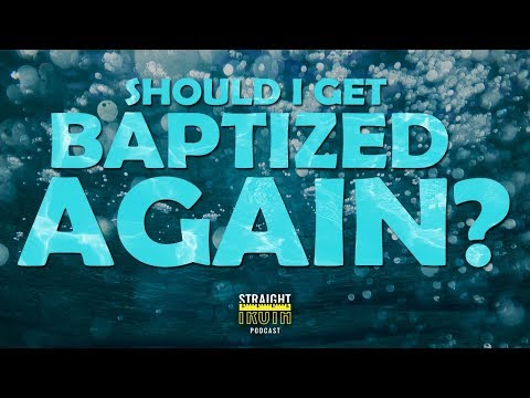 Getting Baptized A Second Time