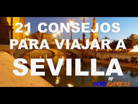 21 CONSEJOS PARA VIAJAR A SEVILLA