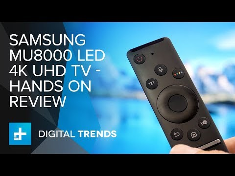 Samsung MU8000 LED 4K UHD TV - Hands On Review