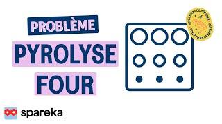Problème Pyrolyse Four