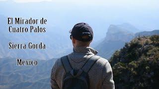 Hiking El Mirador | Cuatro Palos National Park | Sierra Gorda | Queretaro | English | Mexico