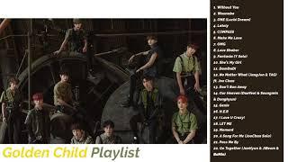 Golden Child (골든 차일드) Playlist