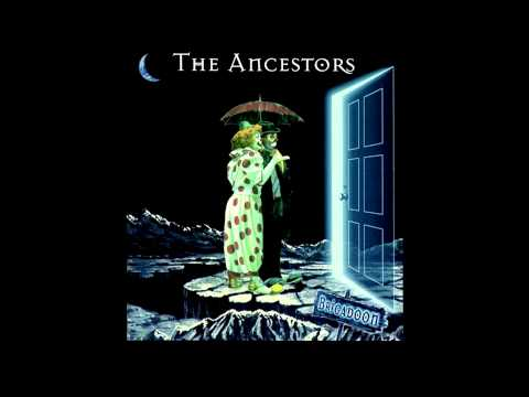 The Ancestors - Brigadoon (Full Album)