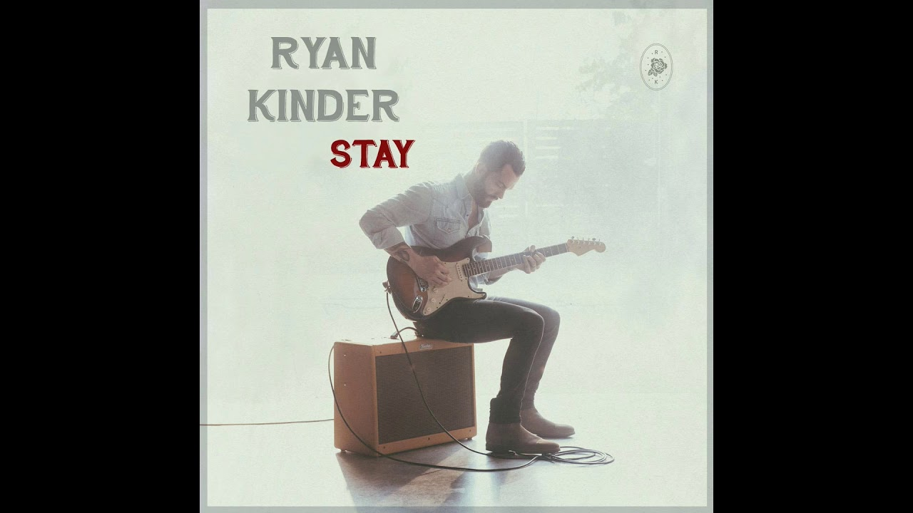 ryan-kinder-stay-audio-video-top-songsscountry