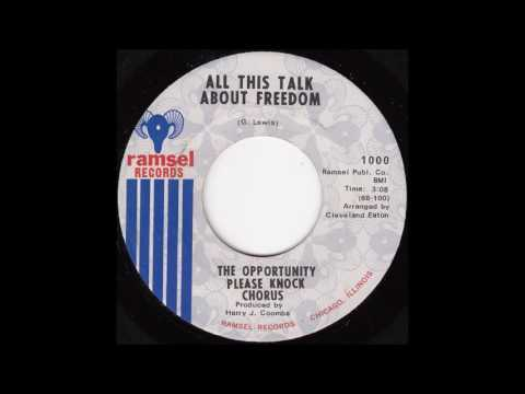 The Opportunity Please Knock Chorus - All This Talk of Freedom