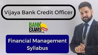 Vijaya Bank Credit Officer 2018: Financial Management Syllabus