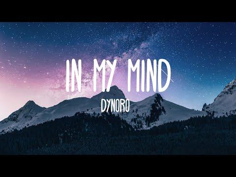 Dynoro & Gigi D'Agostino - In My Mind (Lyrics)