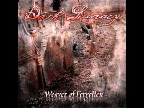 Dark Lunacy - Curtains [Weaver of Forgotten 2010]