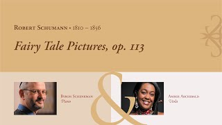 Robert Schumann: Fairy Tale Pictures, op. 113, for viola and piano