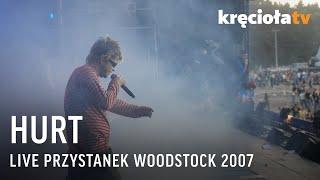 Hurt na Przystanku Woodstock 2007 - koncert w CAŁOŚCI