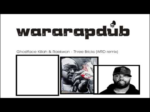 Ghostface Killah & Raekwon - Three Bricks (WRD remix)