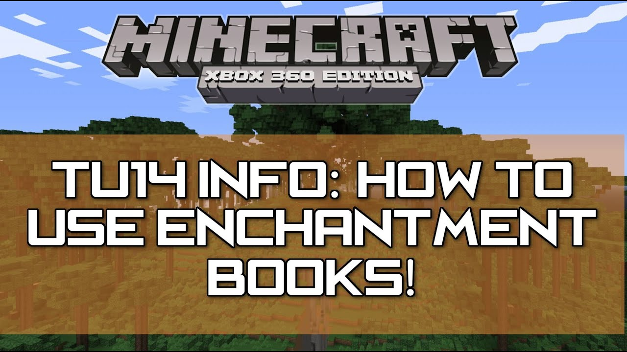 How To Make A Book Minecraft Xbox : Minecraft xbox ps tu update enchantment books