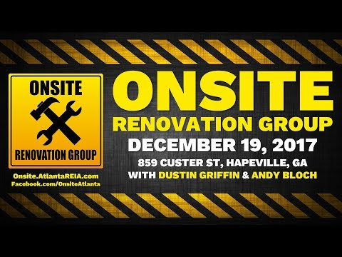 Onsite Renovation Group for December 19, 2017 with Dustin Griffin & Andy Bloch