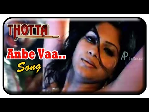 Thotta Tamil Movie Songs | Anbe Vaa song | Srikanth Deva | Gopal Sharma | Jeevan