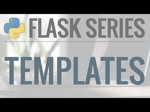 Python Flask Tutorial: Full-Featured Web App Part 2 - Templates