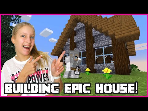 BUILDING MY EPIC HOUSE!
