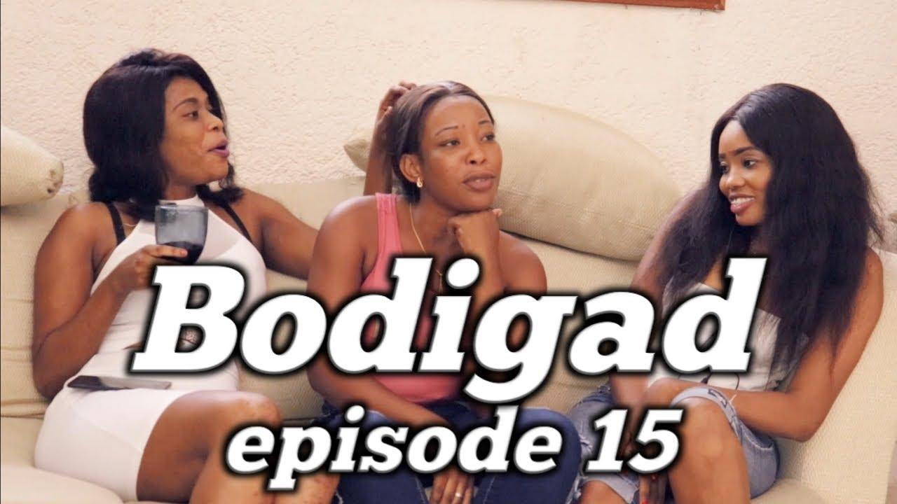 Bodigad Web Serie PART 15| Amanda | Tania | Irolande| Robert | Khern | Georges | Kenny