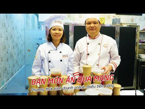 Cách kinh doanh Online - bán hàng qua mạng hiệu quả - Dạy nấu ăn Netspace - Thầy Y