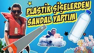 PLASTİK ŞİŞELERLE SANDAL YAPTIM! (DENİZLERİN HAKİMİYİM!)
