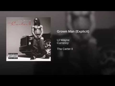 Grown Man (Explicit)
