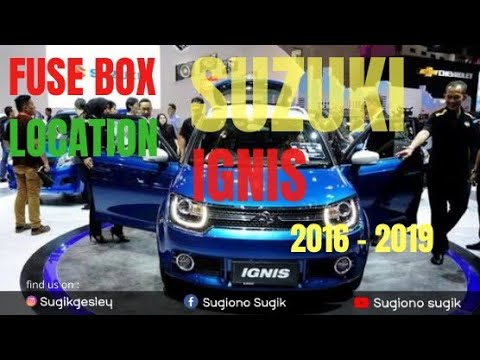 suzuki ignis fuse box lokasi fuse suzuki ignis 2016 2019 youtube  lokasi fuse suzuki ignis 2016 2019
