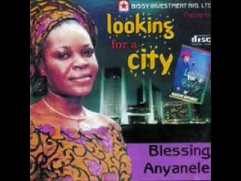 LOOKING FOR A CITY 1 BY: SIS. BLESSING ANYANELE