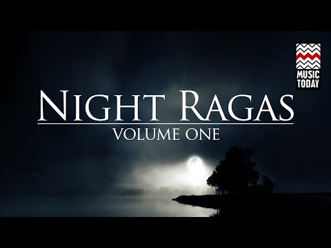 Night Ragas : Volume 1 | Audio Jukebox | Classical | Vocal a