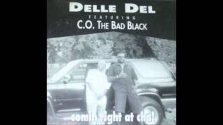 Delle Del - Comin Right At Cha! (Radio Mix)