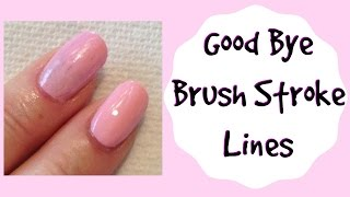 Prevent Brush Stroke Lines in Light Color Nail Polish Tutorial