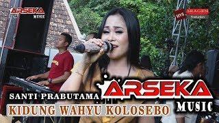 KIDUNG WAHYU KOLOSEBO~SANTI PRABUTAMA~ARSEKA MUSIC LIVE GALSARI SARIREJO GROBOGAN