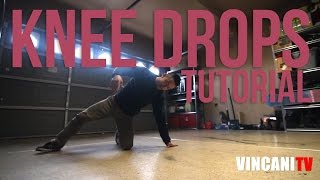 How to Breakdance | Knee Drops | Footwork 101