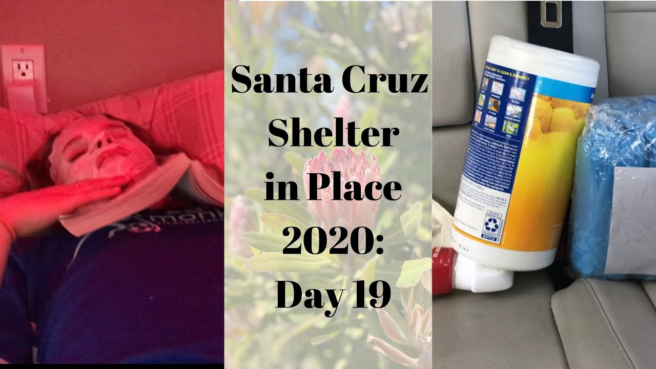 Santa Cruz Shelter in Place 2020: Day 19