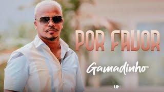 Gamadinho - Por Favor (Clipe Oficial)