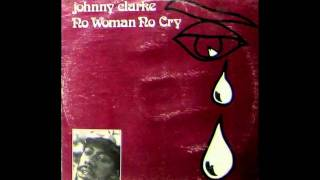 Johnny Clarke - No Woman No Cry (Bob Marley Cover)