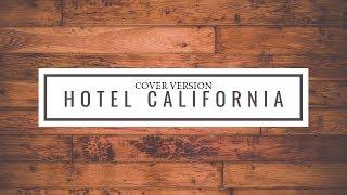Eagles - Hotel California НА ГИТАРЕ