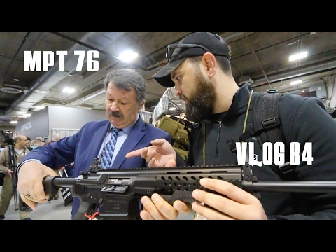 MPT 76 LAS VEGAS ShotShow 2017'de Yerini Aldı  3.Bolum   VLOG 84