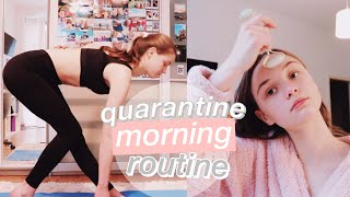 My Morning Routine during Self Quarantine