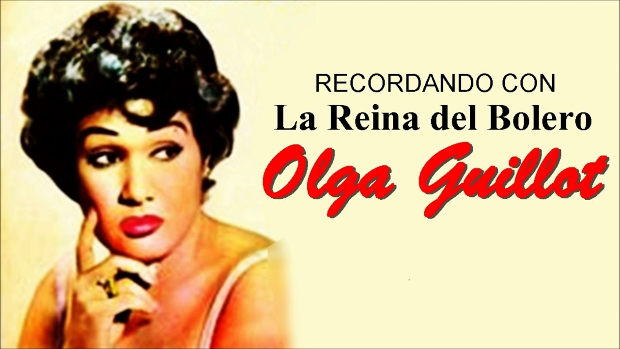 Resultado de imaxes para Los boleros de Olga Guillot YouTube