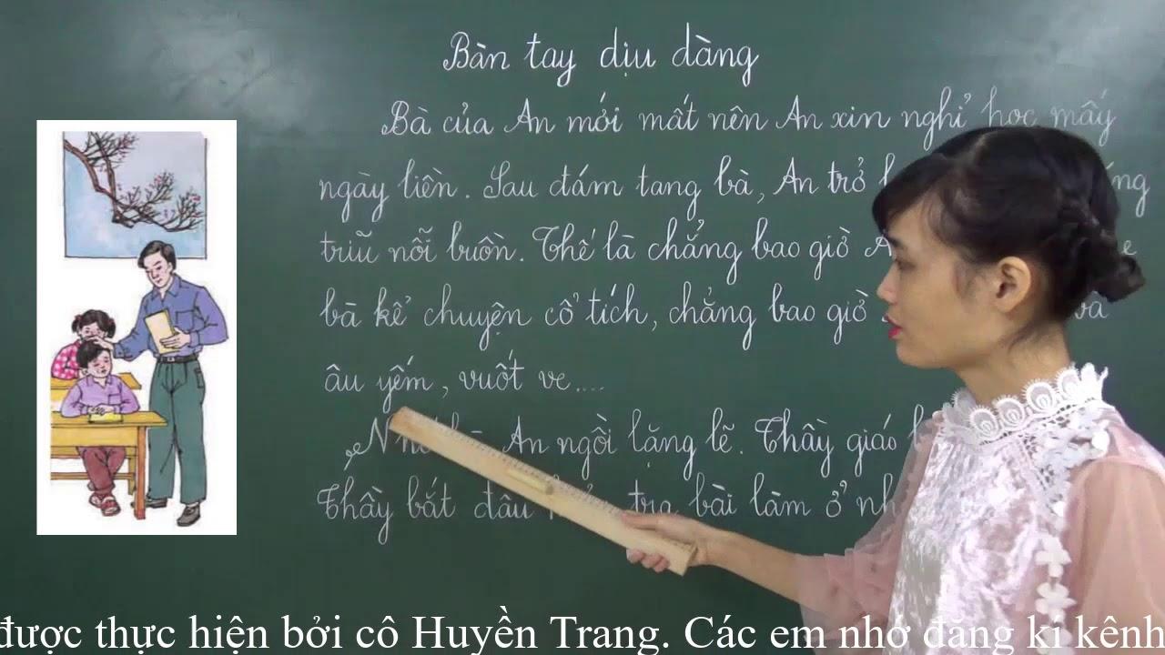 Tiếng Việt lớp 2 [Tập đọc] – Bàn tay dịu dàng