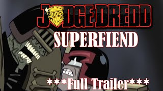 Judge Dredd: Superfiend Full Trailer