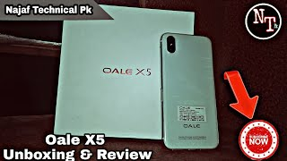 Oale X5 Unboxing first look phone and best price Pakistan 2018!For [Najaf Technical Pk]