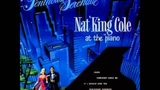 Nat King Cole Quartet - If I Should Lose You
