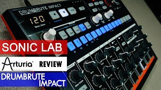 Sonic LAB: Arturia DrumBrute Impact Analogue Drum Machine Review